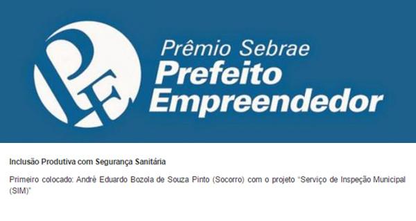 """Projeto """"Serviço de Inspeção Municipal – SIM"""" rende a Socorro Prêmio """"Prefeito Empreendedor"""" do Sebrae"""