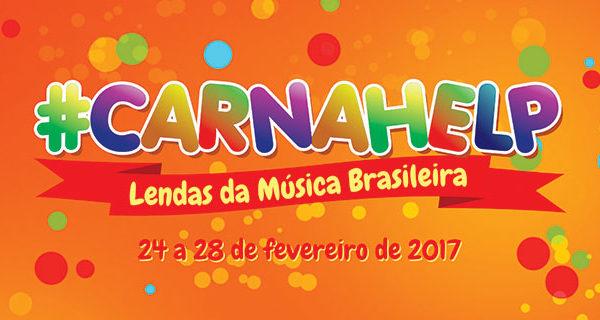"""Lendas da Música Brasileira"" será o tema do CarnaHelp 2017"