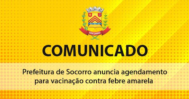 Prefeitura de Socorro anuncia agendamento para vacinação contra febre amarela